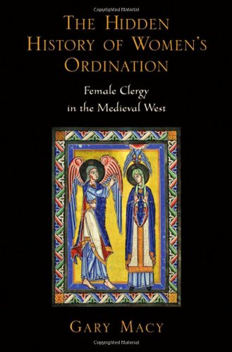 The best books on Divine Women - The Hidden History of Women's Ordination by Gary Macy
