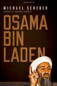The best books on Osama bin Laden - Osama bin Laden by Michael Scheuer