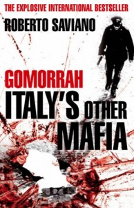 The best books on Gang Crime - Gomorrah by Roberto Saviano
