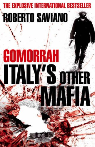The best books on The Italian Mafia - Gomorrah by Roberto Saviano