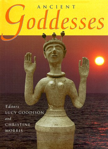 The best books on Divine Women - Ancient Goddesses by Ancient Goddesses
