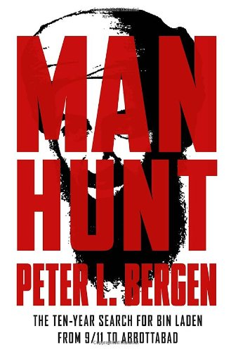 The best books on Osama bin Laden - Manhunt by Peter Bergen & Peter L Bergen