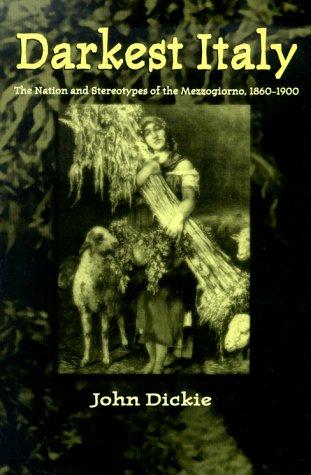 The best books on The Italian Mafia - Darkest Italy by John Dickie