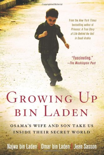 The best books on Osama bin Laden - Growing up bin Laden by Najwa bin Laden, Omar bin Laden and Jean Sasson