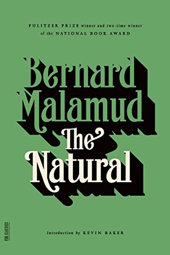 The best books on Baseball Novels - The Natural by Bernard Malamud and Kevin Baker