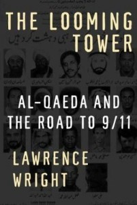 The best books on Egypt and America - The Looming Tower by Lawrence Wright