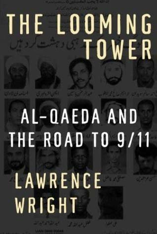 The best books on Osama bin Laden - The Looming Tower by Lawrence Wright