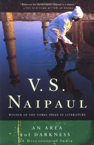 The Best Travel Books - An Area of Darkness by VS Naipaul