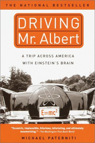 The best books on Identity and the Mind - Driving Mr Albert by Michael Paterniti