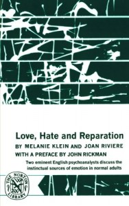 The best books on The Psychology of Nazism - Love, Hate and Reparation by Melanie Klein and Joan Rivere