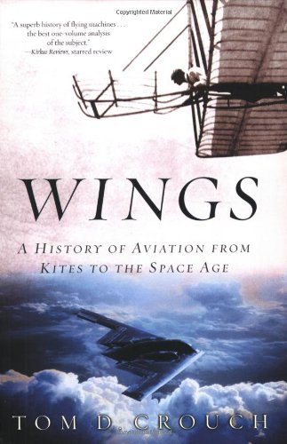 The best books on Aviation History - Wings by Tom D Crouch