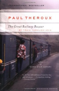 The Best Travel Books - The Great Railway Bazaar by Paul Theroux