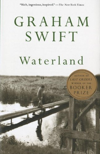 The best books on Britishness - Waterland by Graham Swift