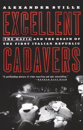 The best books on The Italian Mafia - Excellent Cadavers by Alexander Stille