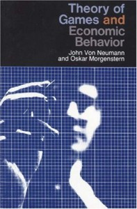 The best books on Game Theory - Theory of Games and Economic Behavior by John von Neumann and Oskar Morgenstern