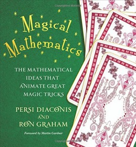 The best books on The Beauty and Fun of Mathematics - Magical Mathematics by Persi Diaconis and Ron Graham
