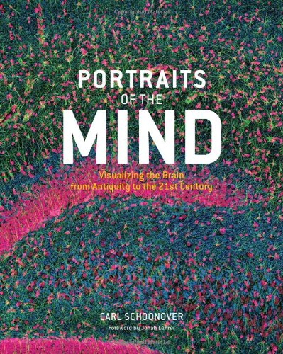 The best books on Identity and the Mind - Portraits of the Mind by Carl Schoonover