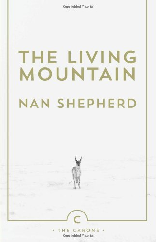 Editors' Picks: Highlights From a Year in Reading - The Living Mountain by Nan Shepherd
