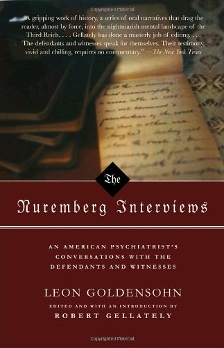 The best books on The Psychology of Nazism - The Nuremberg Interviews by Leon Goldensohn