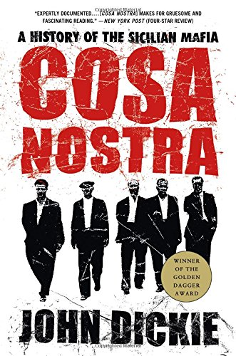 The best books on The Italian Mafia - Cosa Nostra by John Dickie