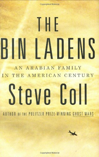 The best books on Osama bin Laden - The Bin Ladens by Steve Coll