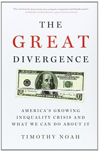 The best books on Income Inequality - The Great Divergence by Timothy Noah
