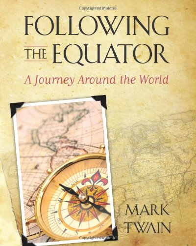 The Best Travel Books - Following the Equator by Mark Twain