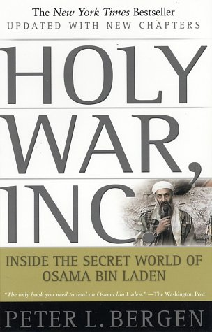 The best books on Osama bin Laden - Holy War, Inc by Peter Bergen & Peter L Bergen