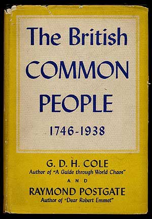 The best books on Britishness - The British Common People by GDH Cole and Raymond Postgate