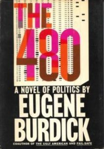 The best books on How Americans Vote - The 480 by Eugene Burdick