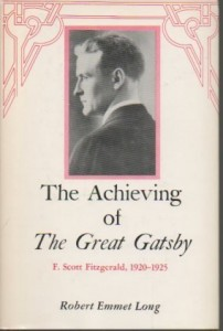The best books on The Great Gatsby - The Achieving of The Great Gatsby by Robert Emmet Long