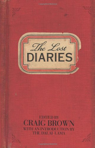The best books on Diaries and Autobiography - The Lost Diaries by Craig Brown