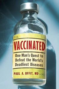 The best books on Public Health - Vaccinated by Paul A Offit, MD