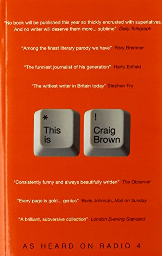 The best books on Diaries and Autobiography - This is Craig Brown by Craig Brown