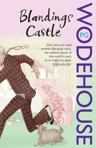 The best books on P G Wodehouse - Blandings Castle and Elsewhere by PG Wodehouse