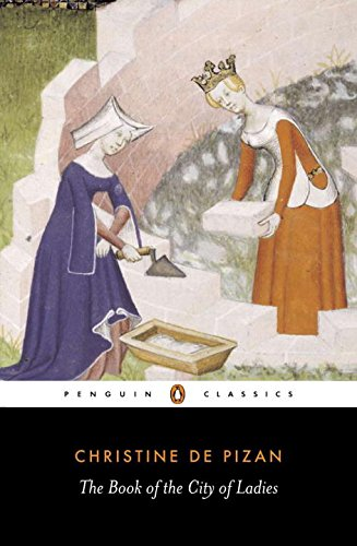 The best books on The History of Women Readers - The Book of the City of Ladies by Christine de Pizan