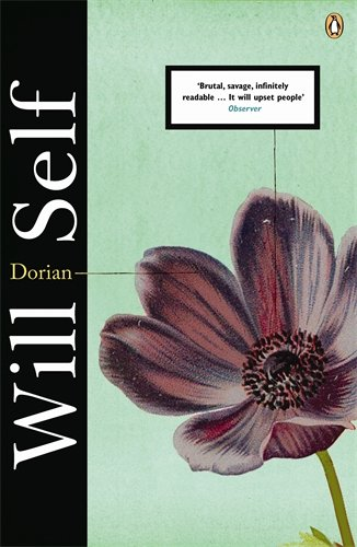 Will Self on Literary Influences - Dorian by Will Self
