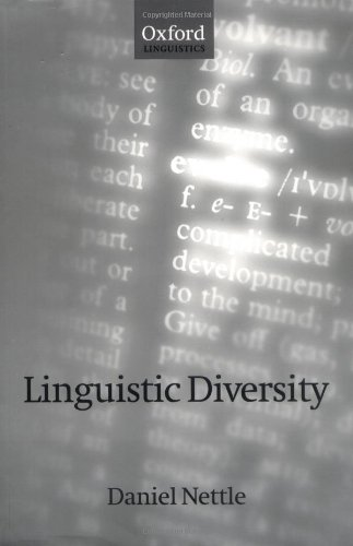 The best books on The History and Diversity of Language - Linguistic Diversity by Daniel Nettle