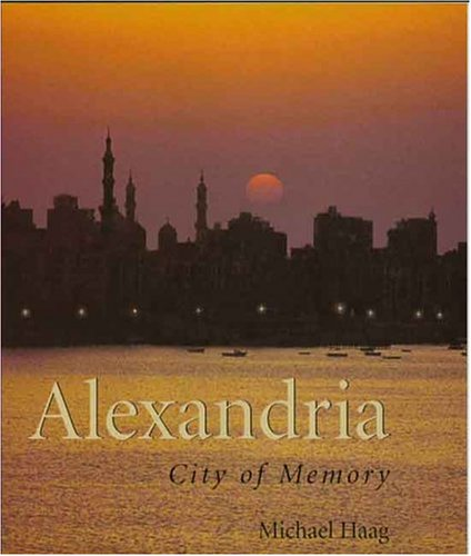 The best books on The Levant - Alexandria by Michael Haag