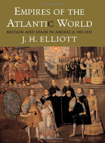 The best books on Atlantic History - Empires of the Atlantic World by JH Elliott