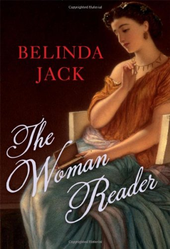 The best books on The History of Women Readers - The Woman Reader by Belinda Jack