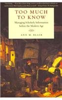 The best books on The History of Information - Too Much To Know by Ann Blair