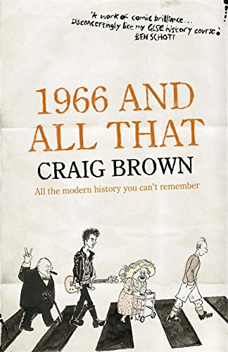 The best books on Diaries and Autobiography - 1966 And All That by Craig Brown