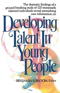The best books on Mindset and Success - Developing Talent in Young People by Benjamin Bloom