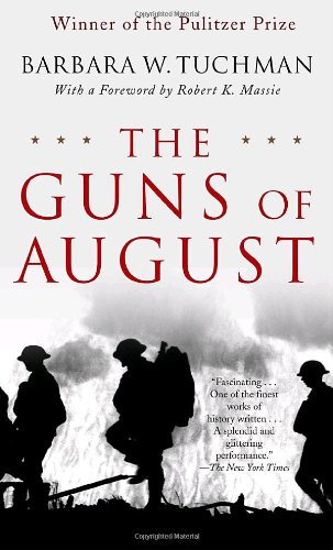 The best books on Dreyfus and the Belle Epoque - The Guns of August by Barbara W Tuchman
