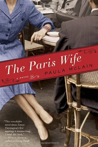 The best books on Hemingway in Paris - The Paris Wife by Paula Mclain