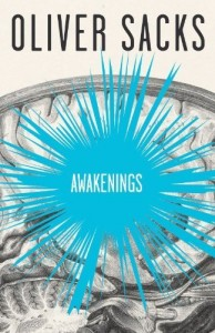 Will Self on Literary Influences - Awakenings by Oliver Sacks