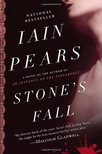 The best books on Dreyfus and the Belle Epoque - Stone's Fall by Iain Pears