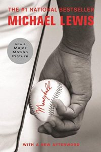 The best books on Philosophy and Sport - Moneyball by Michael Lewis