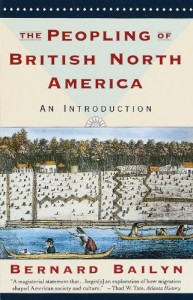The best books on Atlantic History - The Peopling of British North America by Bernard Bailyn